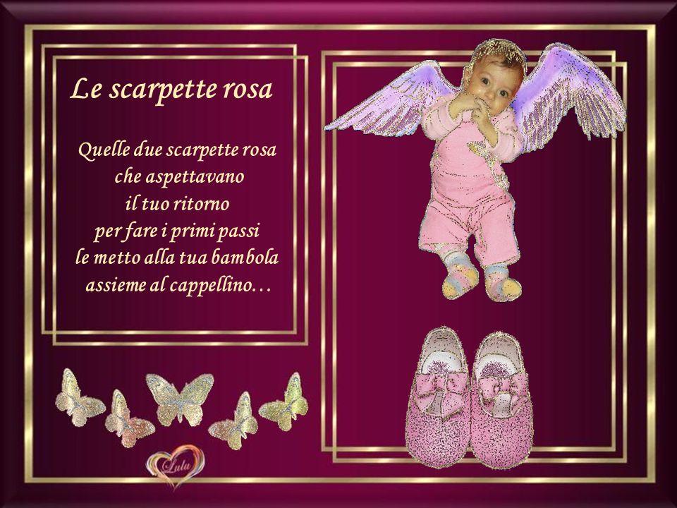 Perciò non ti diciamo addio, ma semplicemente: Ciao Ele, a domani! Adb (nonna Antonietta) 09.07.11
