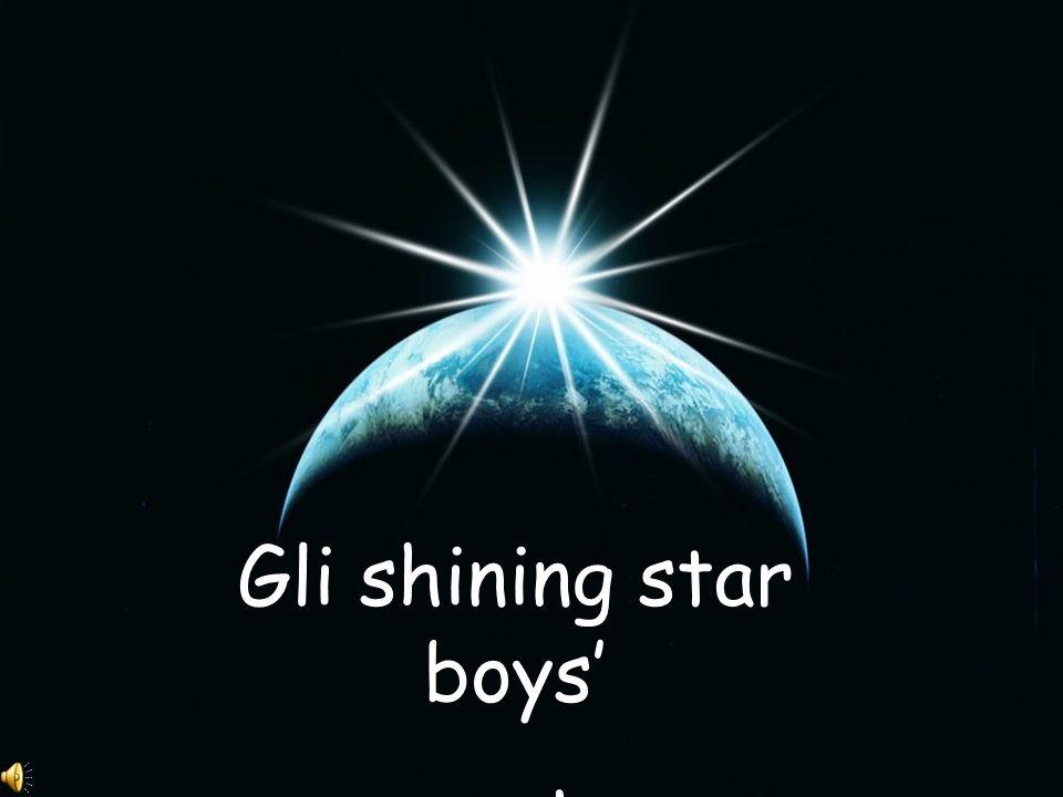 Gli shining star boys presentano…