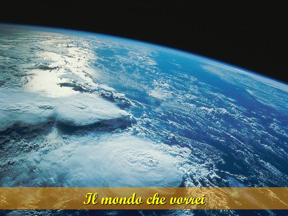 Il mondo che vorrei