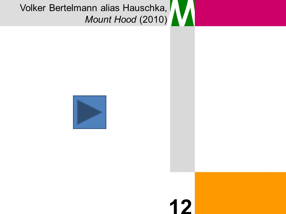 Volker Bertelmann alias Hauschka, Mount Hood (2010) M 12