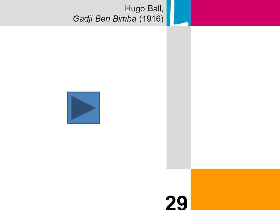 Hugo Ball, Gadji Beri Bimba (1916) L 29