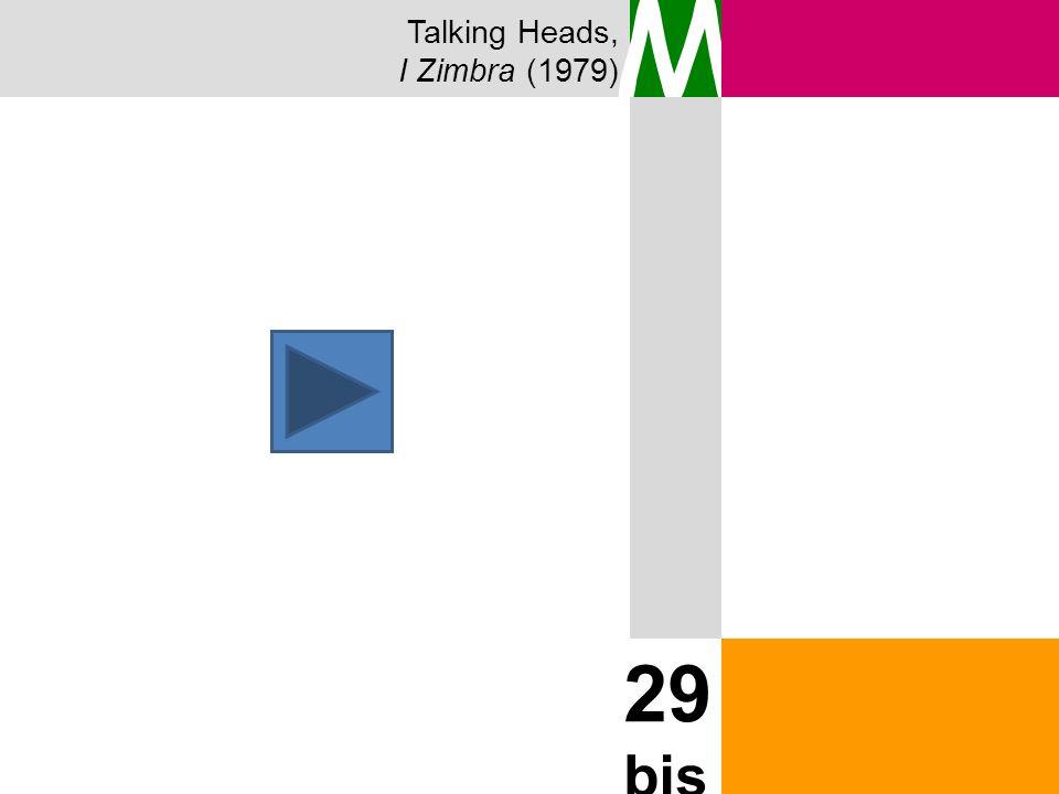 Talking Heads, I Zimbra (1979) M 29 bis