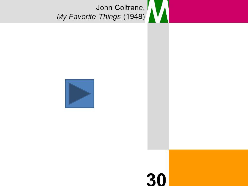 John Coltrane, My Favorite Things (1948) M 30