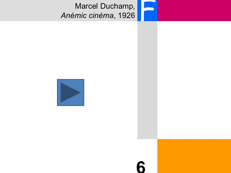 Marcel Duchamp, Anémic cinéma, 1926 F 6