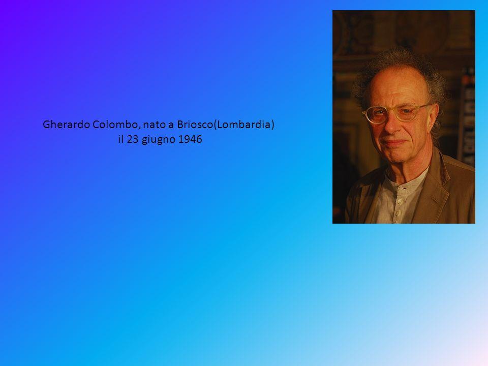 Gherardo Colombo, nato a Briosco(Lombardia) il 23 giugno 1946