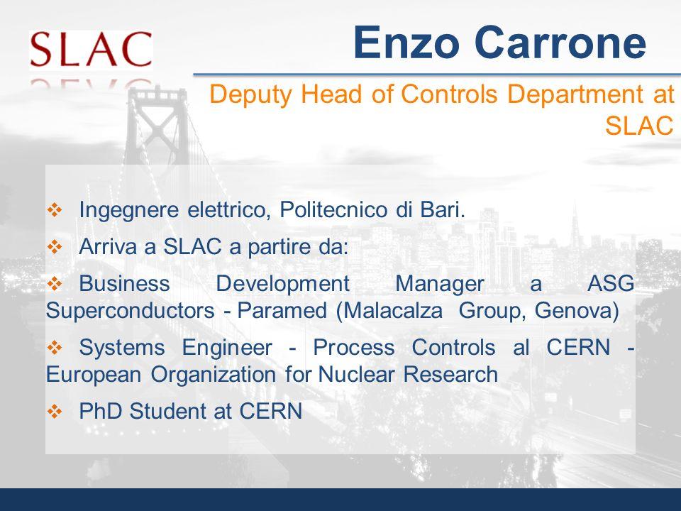 Ingegnere elettrico, Politecnico di Bari. Arriva a SLAC a partire da: Business Development Manager a ASG Superconductors - Paramed (Malacalza Group, G