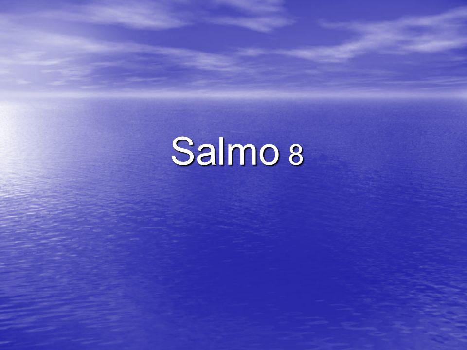 Salmo 8