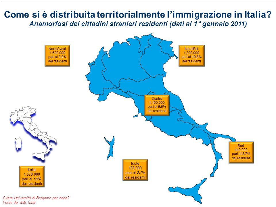 Come si è distribuita territorialmente limmigrazione in Italia? Anamorfosi dei cittadini stranieri residenti (dati al 1° gennaio 2011) Citare Universi