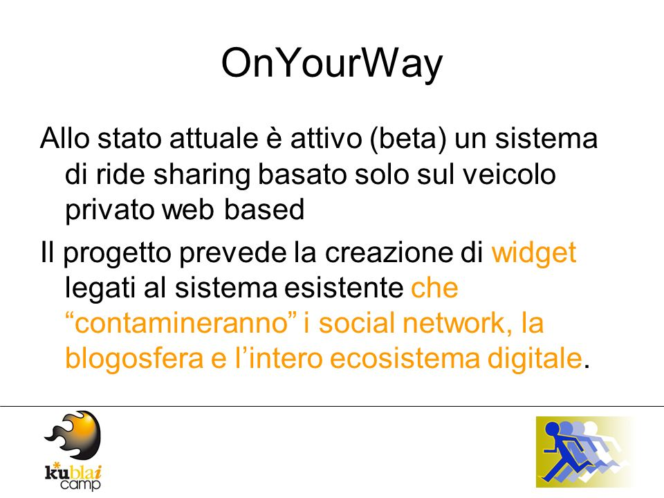 OnYourWay Una caratteristica peculiare dei social network è laggregazione in gruppi di interessi comuni.