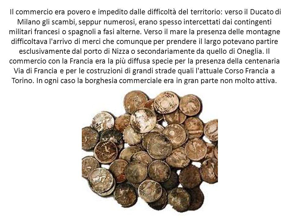 Il commercio era povero e impedito dalle difficoltà del territorio: verso il Ducato di Milano gli scambi, seppur numerosi, erano spesso intercettati d