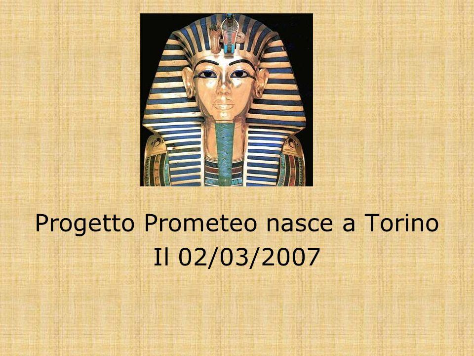 Progetto Prometeo nasce a Torino Il 02/03/2007