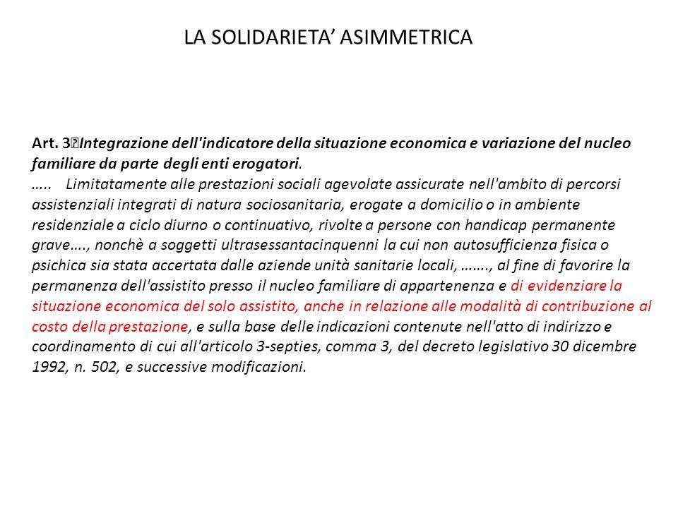 Art. 3 Integrazione dell'indicatore della situazione economica e variazione del nucleo familiare da parte degli enti erogatori. …..Limitatamente alle