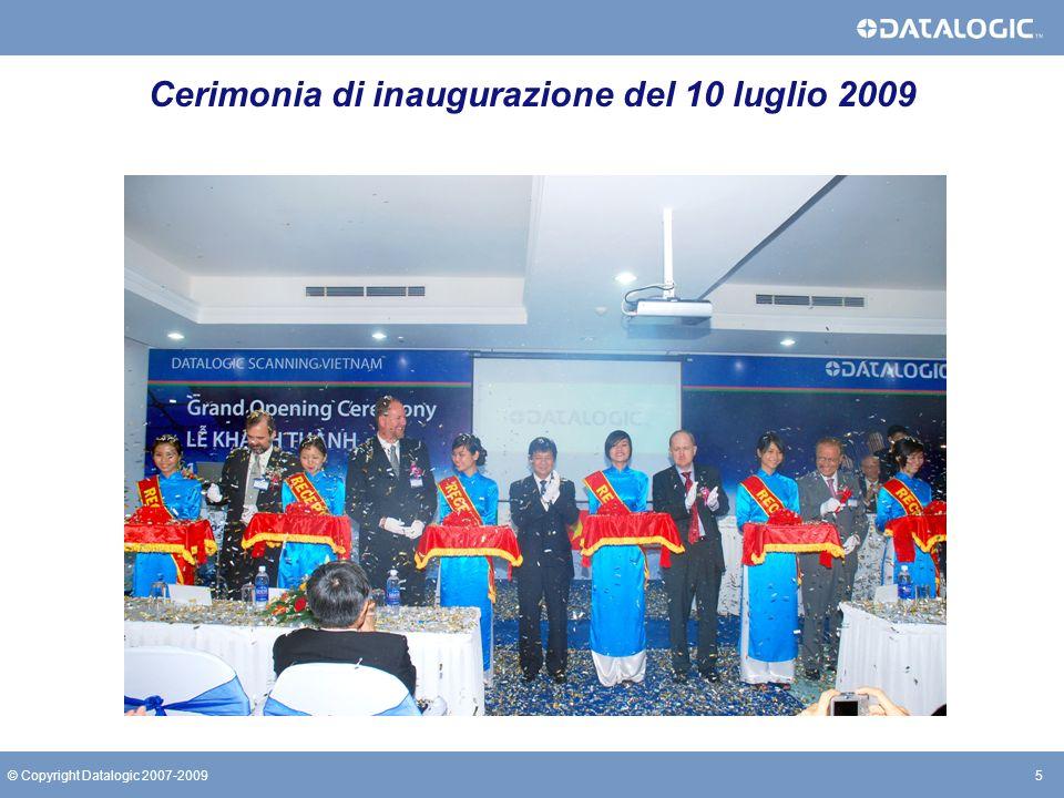 5© Copyright Datalogic 2007-2009 Cerimonia di inaugurazione del 10 luglio 2009