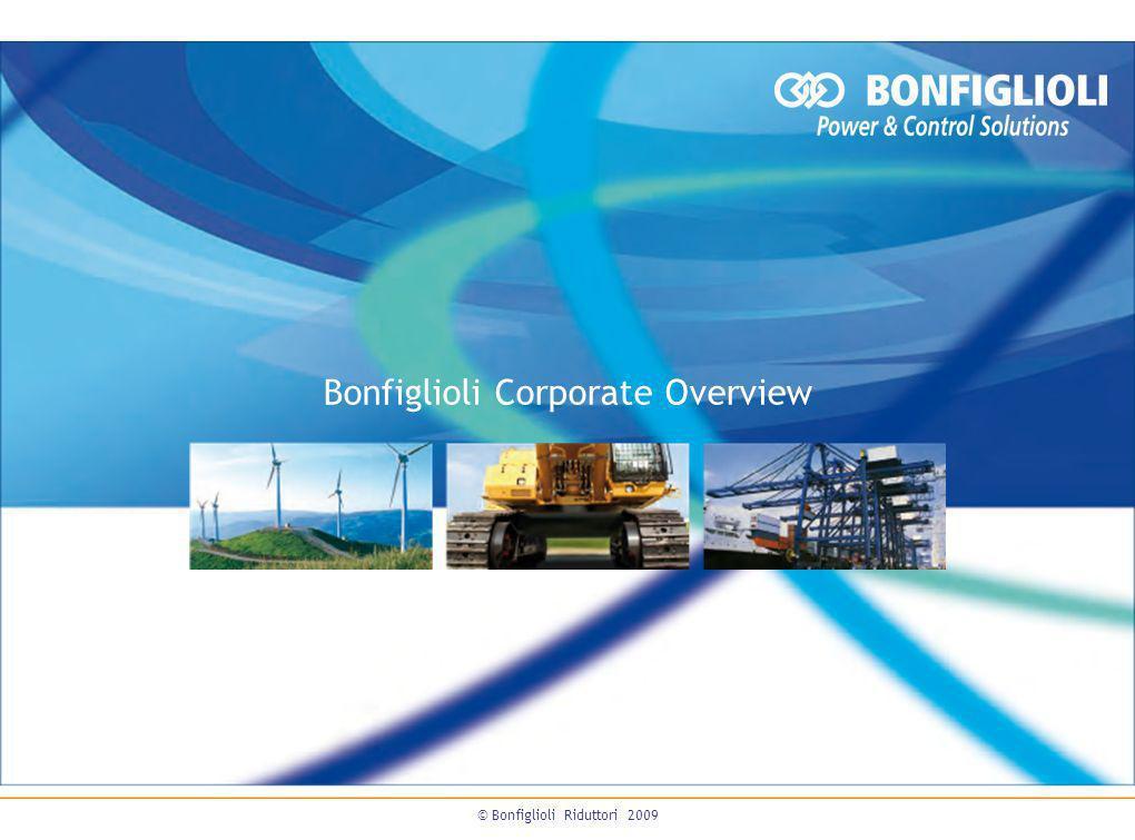 Bonfiglioli Corporate Overview © Bonfiglioli Riduttori 2009