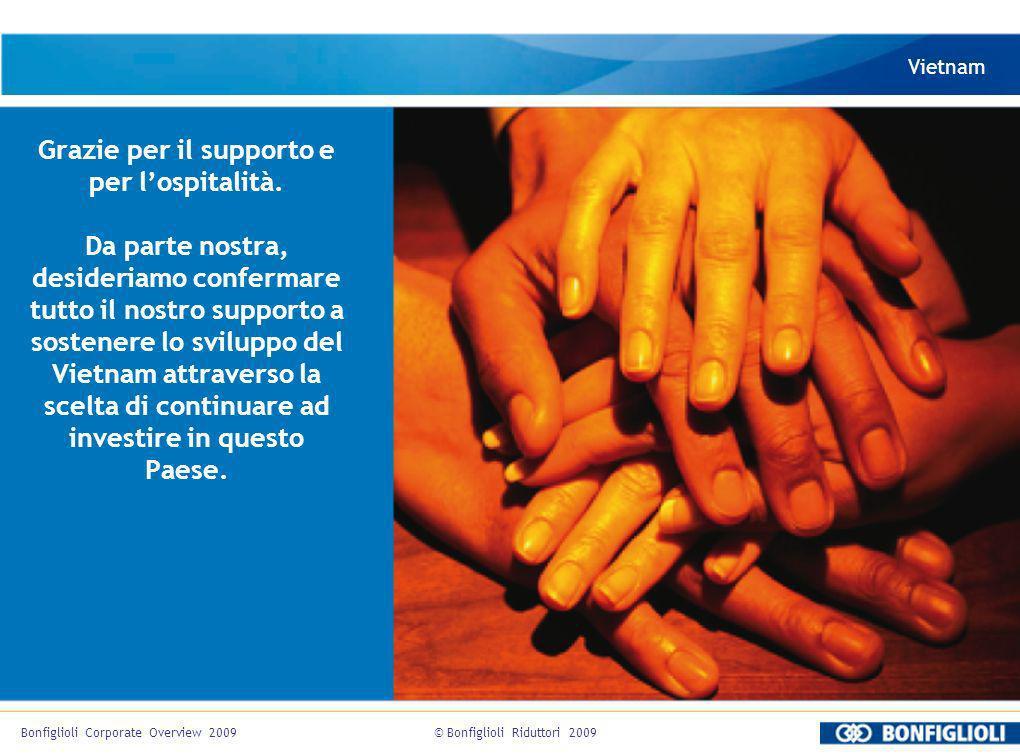 Grazie per il supporto e per lospitalità. Da parte nostra, desideriamo confermare tutto il nostro supporto a sostenere lo sviluppo del Vietnam attrave