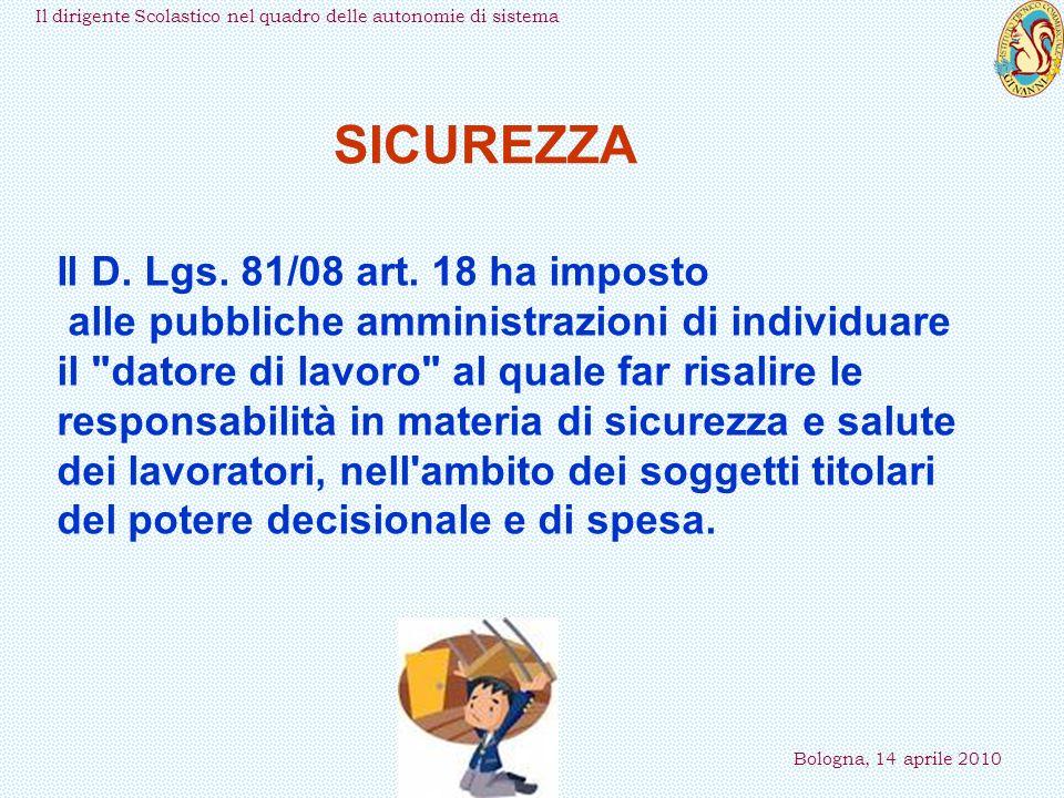Il dirigente Scolastico nel quadro delle autonomie di sistema Bologna, 14 aprile 2010 Il D.