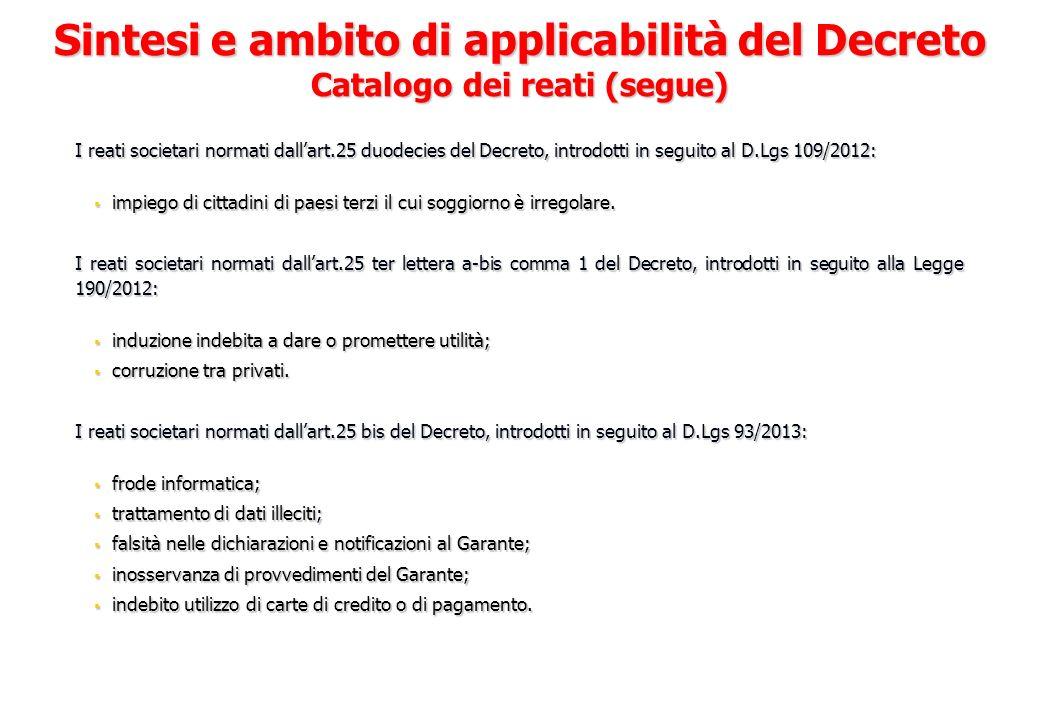 I reati societari normati dallart.25 duodecies del Decreto, introdotti in seguito al D.Lgs 109/2012: impiego di cittadini di paesi terzi il cui soggio