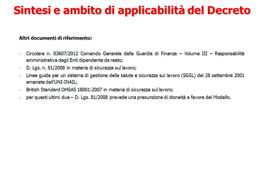 Altri documenti di riferimento: Circolare n. 83607/2012 Comando Generale della Guardia di Finanza – Volume III – Responsabilità amministrativa degli E