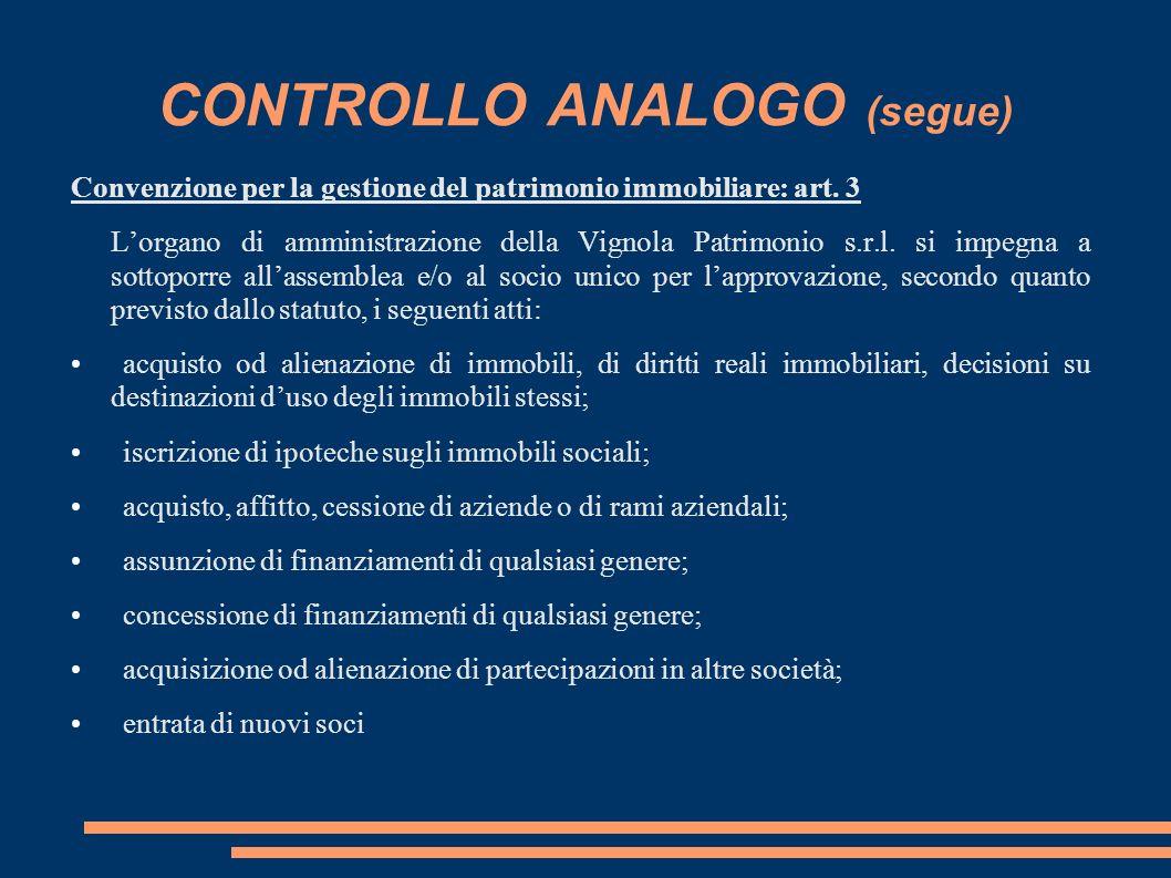 CONTROLLO ANALOGO (segue) Convenzione per la gestione del patrimonio immobiliare: art.