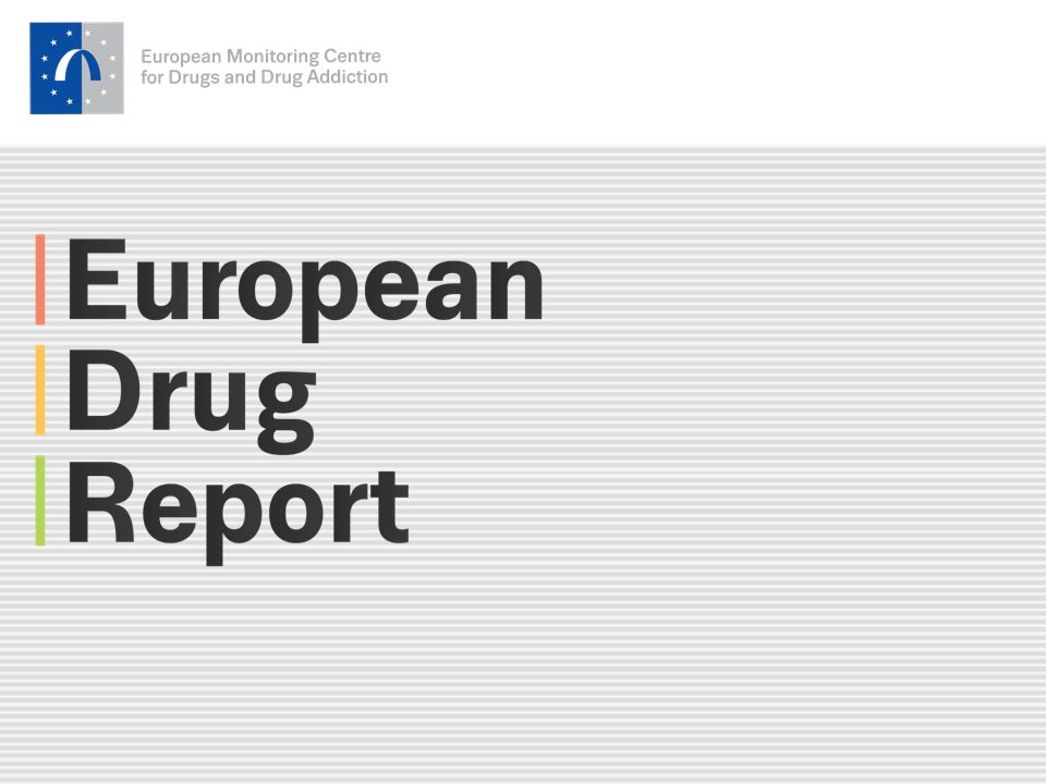 32 emcdda.europa.eu European drug report package A comprehensive analysis on the drugs problem in Europe