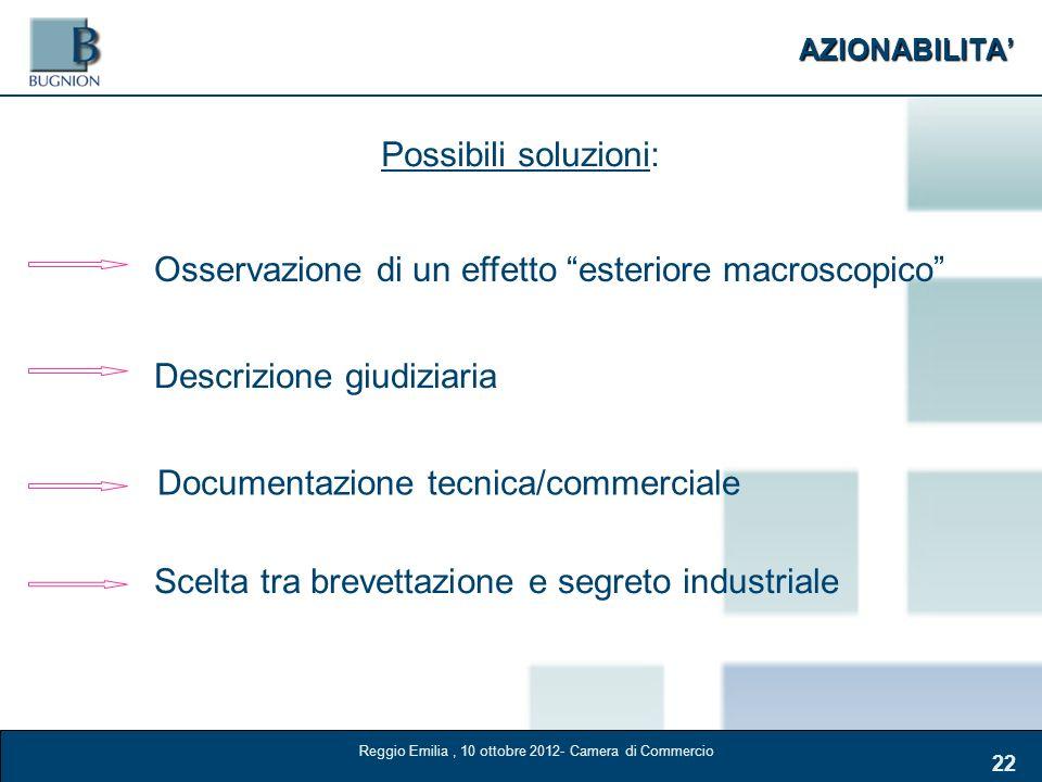 AZIONABILITA 22 Possibili soluzioni: Osservazione di un effetto esteriore macroscopico Descrizione giudiziaria Documentazione tecnica/commerciale Scel