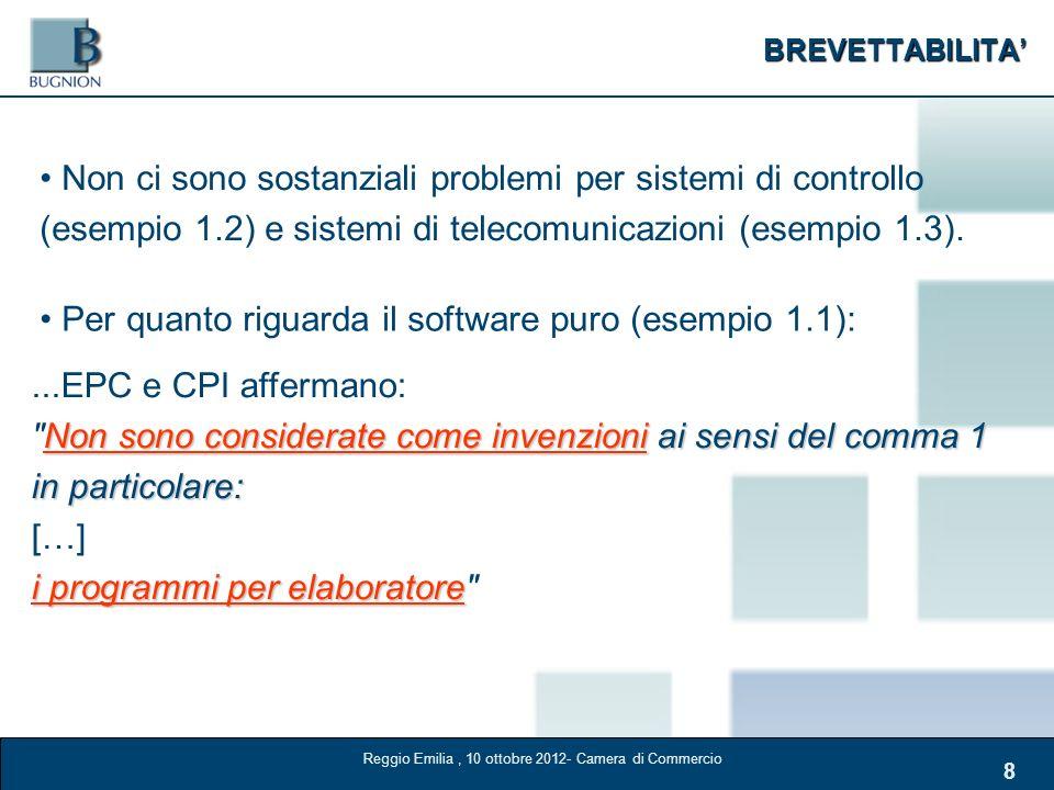 BREVETTABILITA 8 Non ci sono sostanziali problemi per sistemi di controllo (esempio 1.2) e sistemi di telecomunicazioni (esempio 1.3). Per quanto rigu