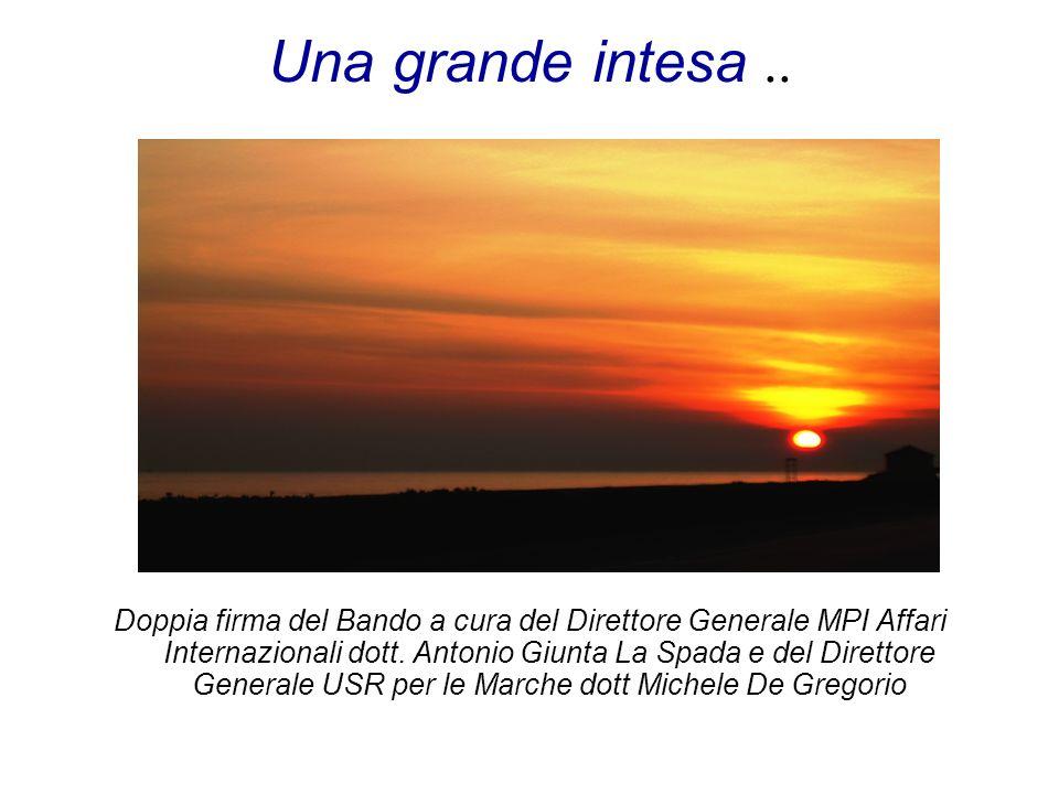 Una grande intesa.. Doppia firma del Bando a cura del Direttore Generale MPI Affari Internazionali dott. Antonio Giunta La Spada e del Direttore Gener