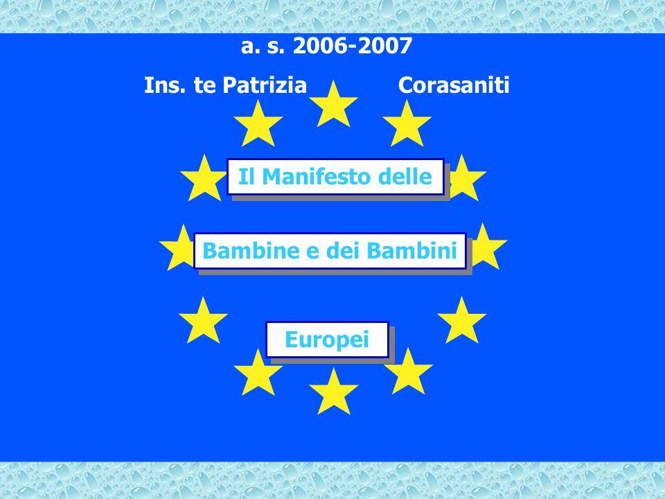 Patrizia Corasaniti Bambine e dei Bambini a. s. 2006-2007 Ins.