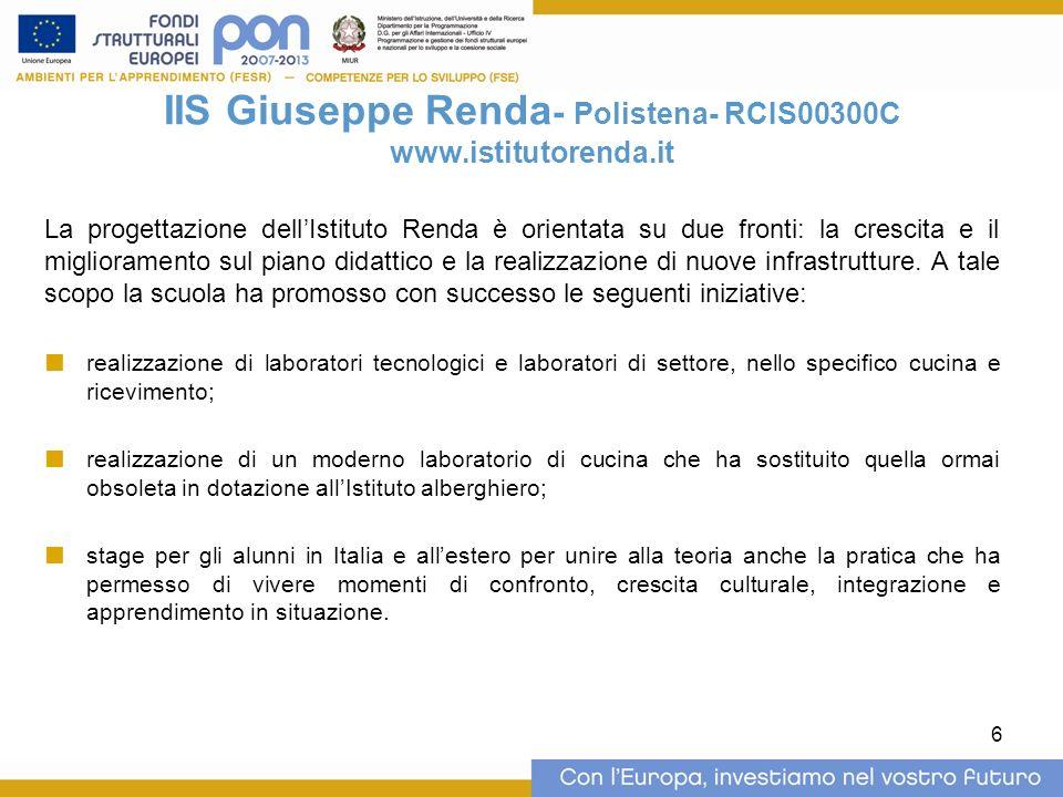 6 IIS Giuseppe Renda - Polistena- RCIS00300C www.istitutorenda.it La progettazione dellIstituto Renda è orientata su due fronti: la crescita e il migl
