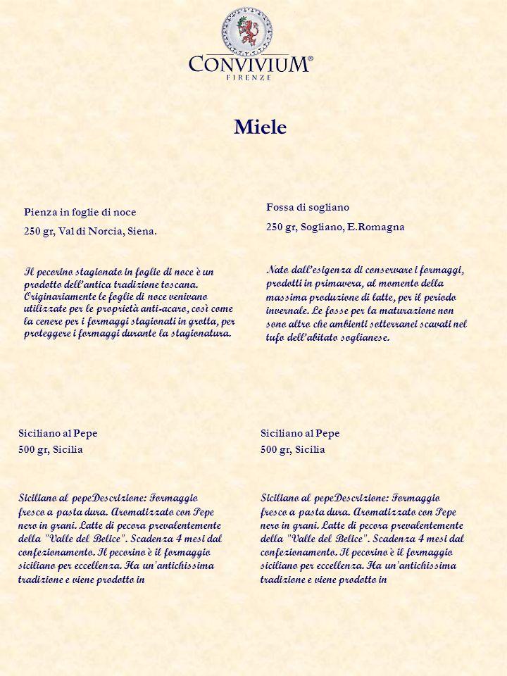 Miele Pienza in foglie di noce 250 gr, Val di Norcia, Siena. Il pecorino stagionato in foglie di noce è un prodotto dellantica tradizione toscana. Ori