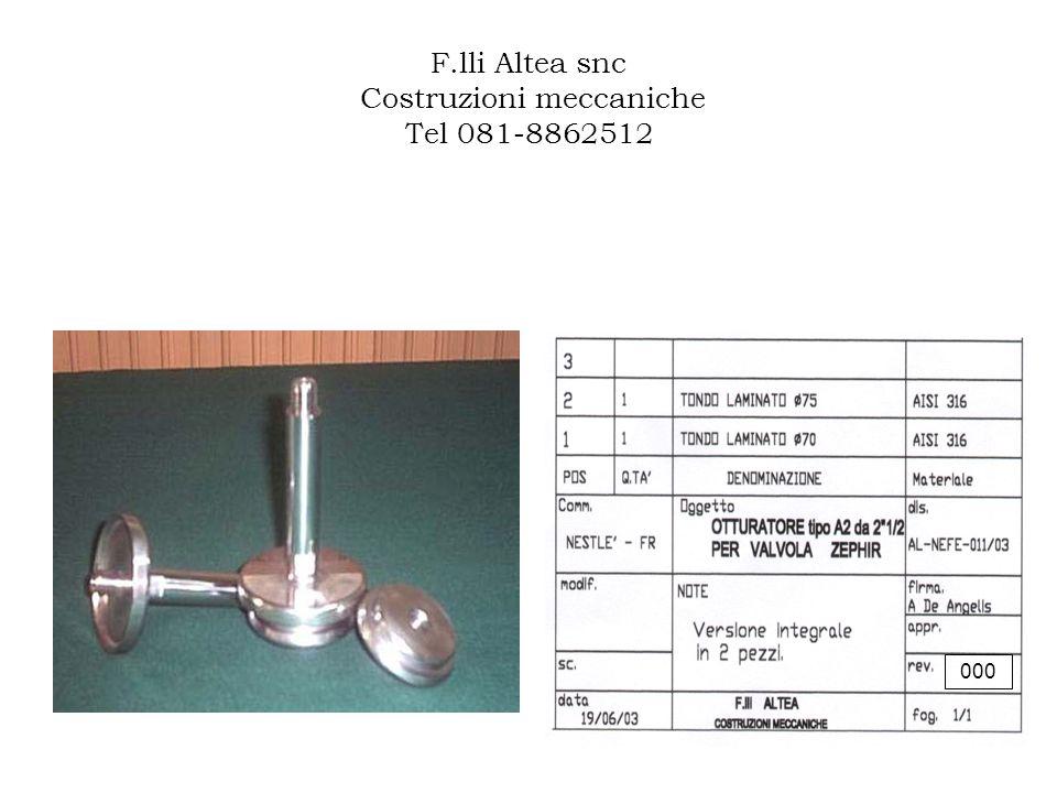 F.lli Altea snc Costruzioni meccaniche Tel 081-8862512 000