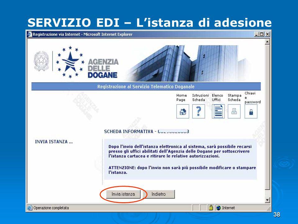 38 SERVIZIO EDI – Listanza di adesione