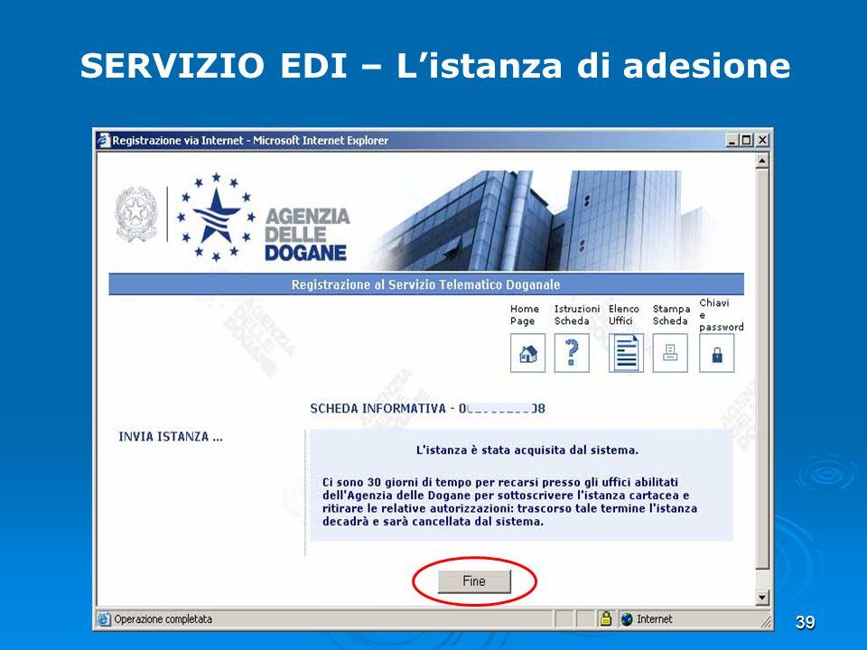 39 SERVIZIO EDI – Listanza di adesione
