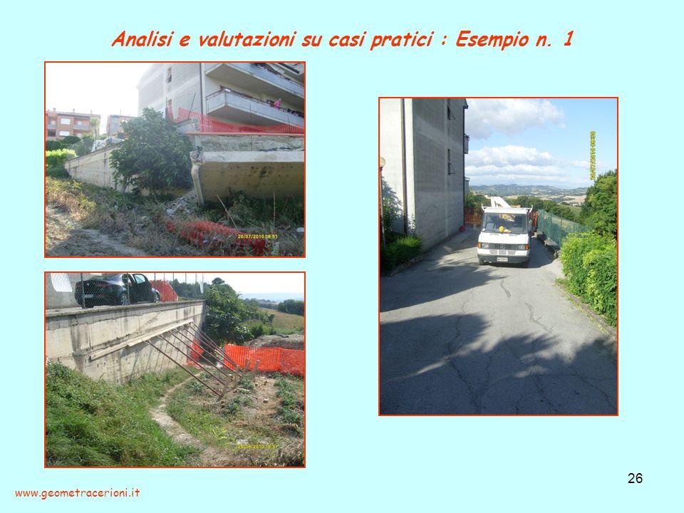 Analisi e valutazioni su casi pratici : Esempio n. 1 26 www.geometracerioni.it