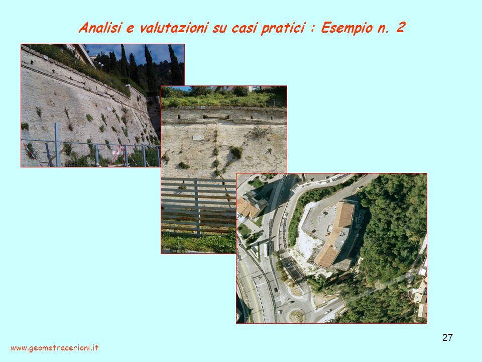 Analisi e valutazioni su casi pratici : Esempio n. 2 27 www.geometracerioni.it