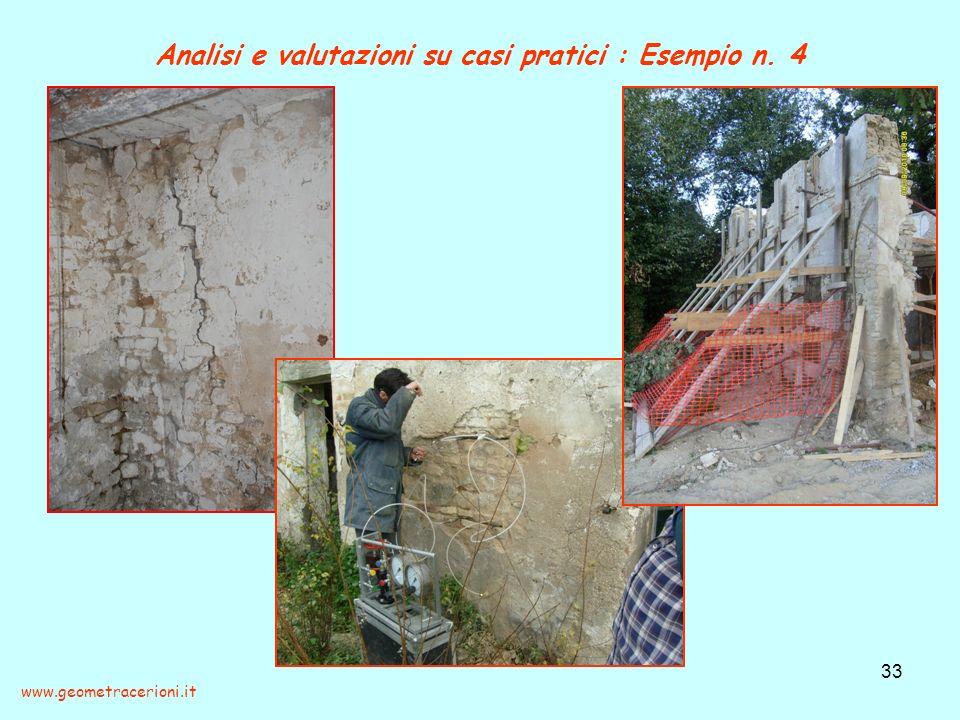 Analisi e valutazioni su casi pratici : Esempio n. 4 33 www.geometracerioni.it