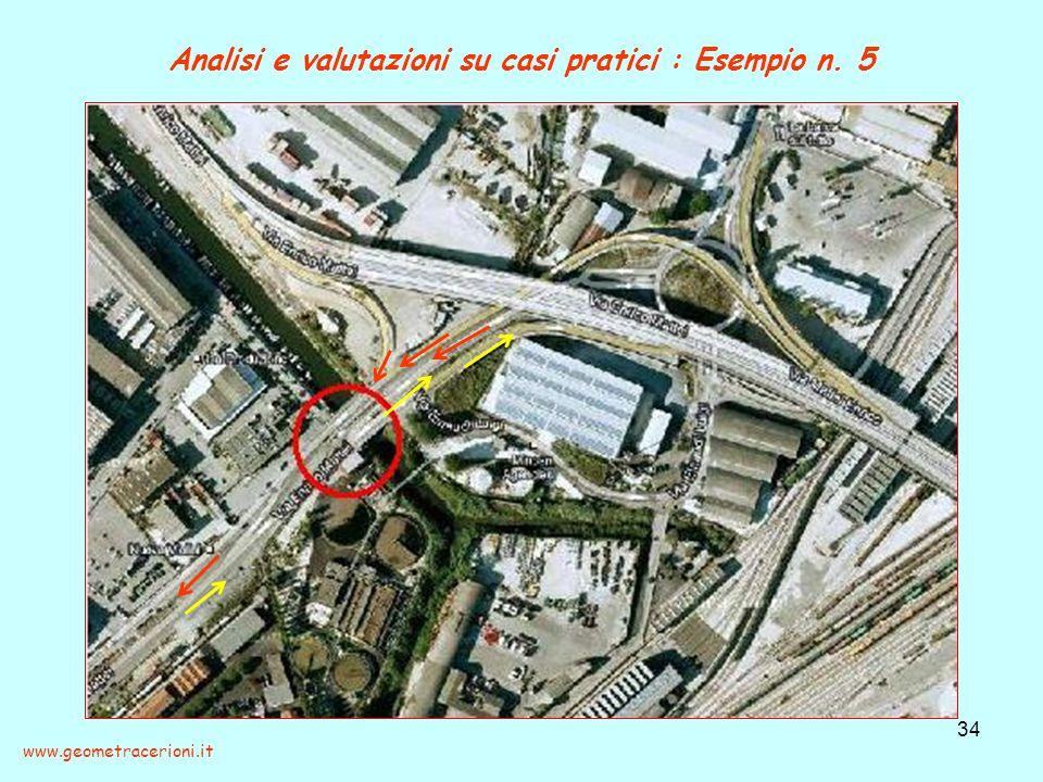 Analisi e valutazioni su casi pratici : Esempio n. 5 34 www.geometracerioni.it