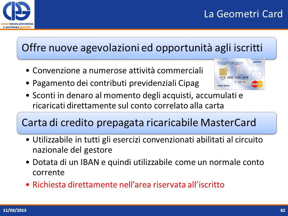 La Geometri Card Offre nuove agevolazioni ed opportunità agli iscritti Convenzione a numerose attività commerciali Pagamento dei contributi previdenzi