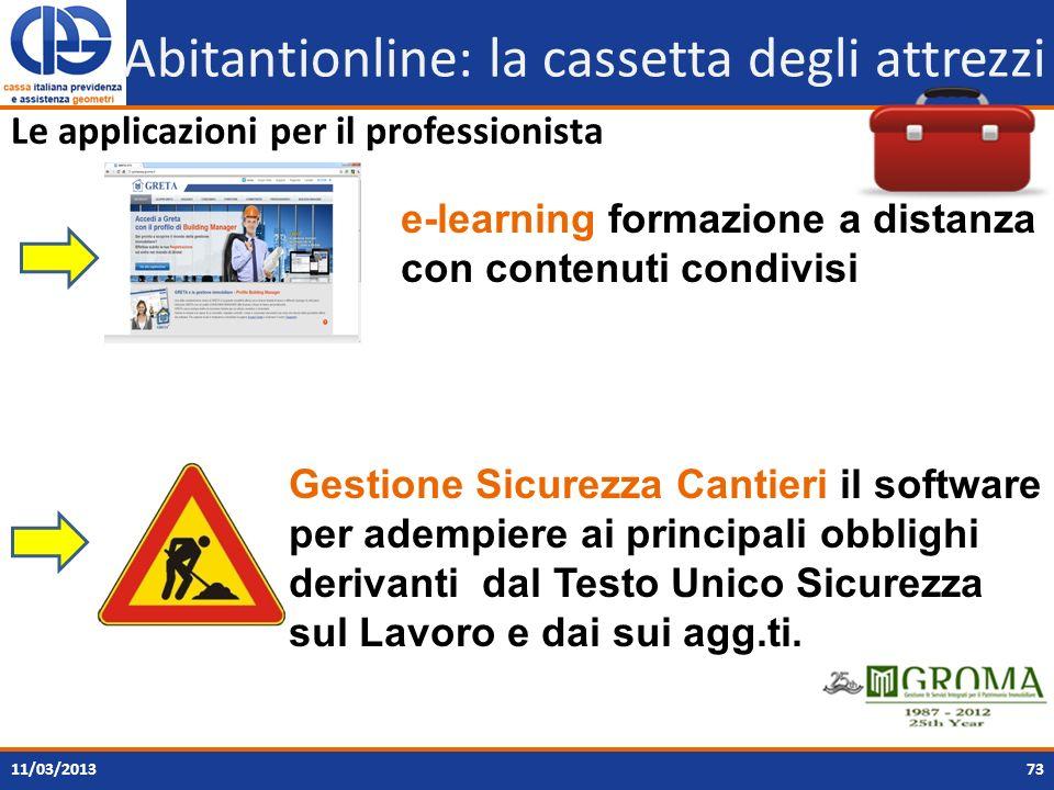 7311/03/2013 Abitantionline: la cassetta degli attrezzi Le applicazioni per il professionista Gestione Sicurezza Cantieri il software per adempiere ai