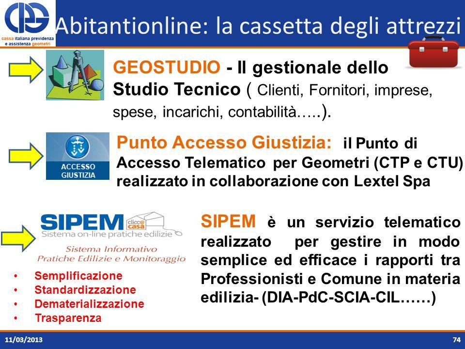 7411/03/2013 Abitantionline: la cassetta degli attrezzi SIPEM è un servizio telematico realizzato per gestire in modo semplice ed efficace i rapporti