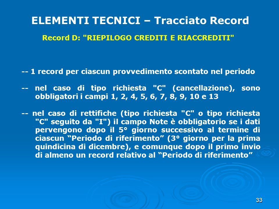 33 ELEMENTI TECNICI – Tracciato Record Record D: