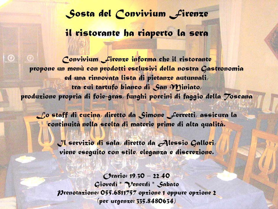 Sosta del Convivium Firenze il ristorante ha riaperto la sera Convivium Firenze informa che il ristorante propone un menù con prodotti esclusivi della