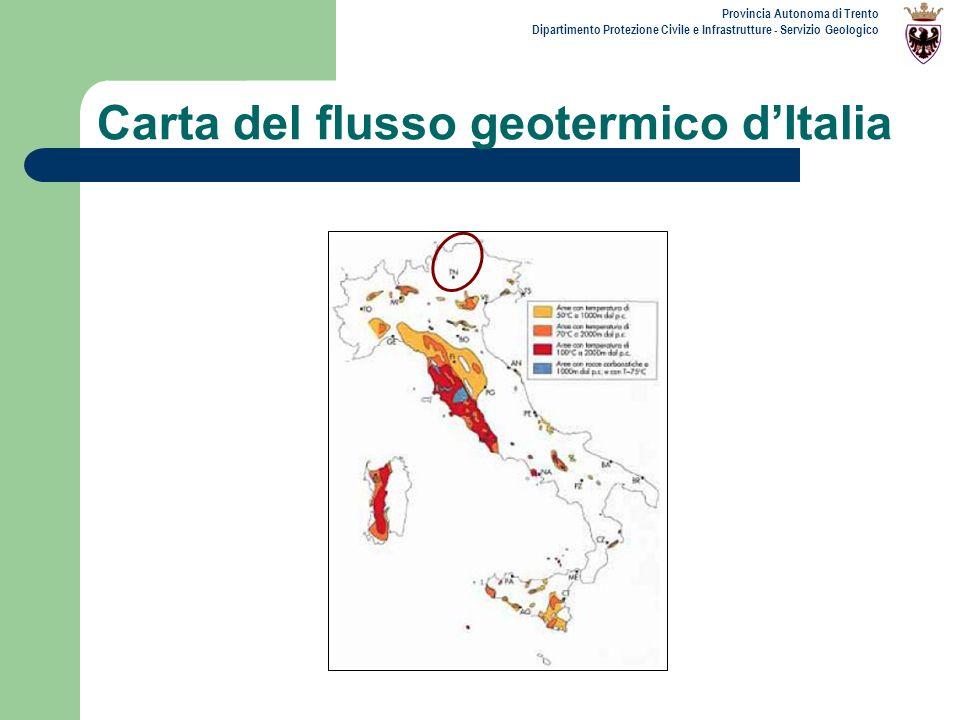 Provincia Autonoma di Trento Dipartimento Protezione Civile e Infrastrutture - Servizio Geologico Carta del flusso geotermico dItalia