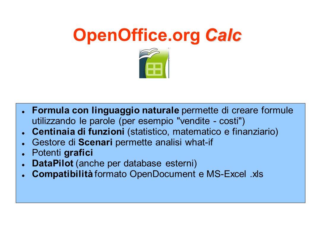 Calc OpenOffice.org Calc Formula con linguaggio naturale permette di creare formule utilizzando le parole (per esempio