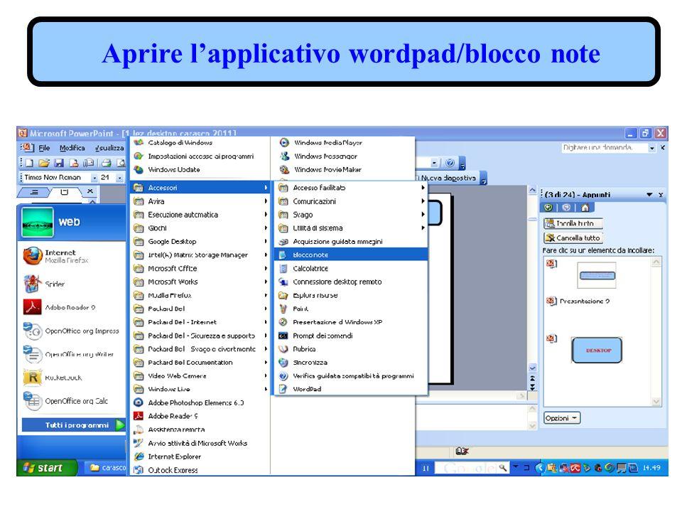 Aprire lapplicativo wordpad/blocco note