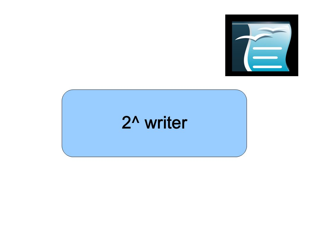 2^ writer