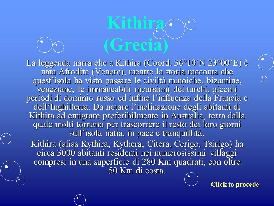 Kithira (Grecia) La leggenda narra che a Kithira (Coord.