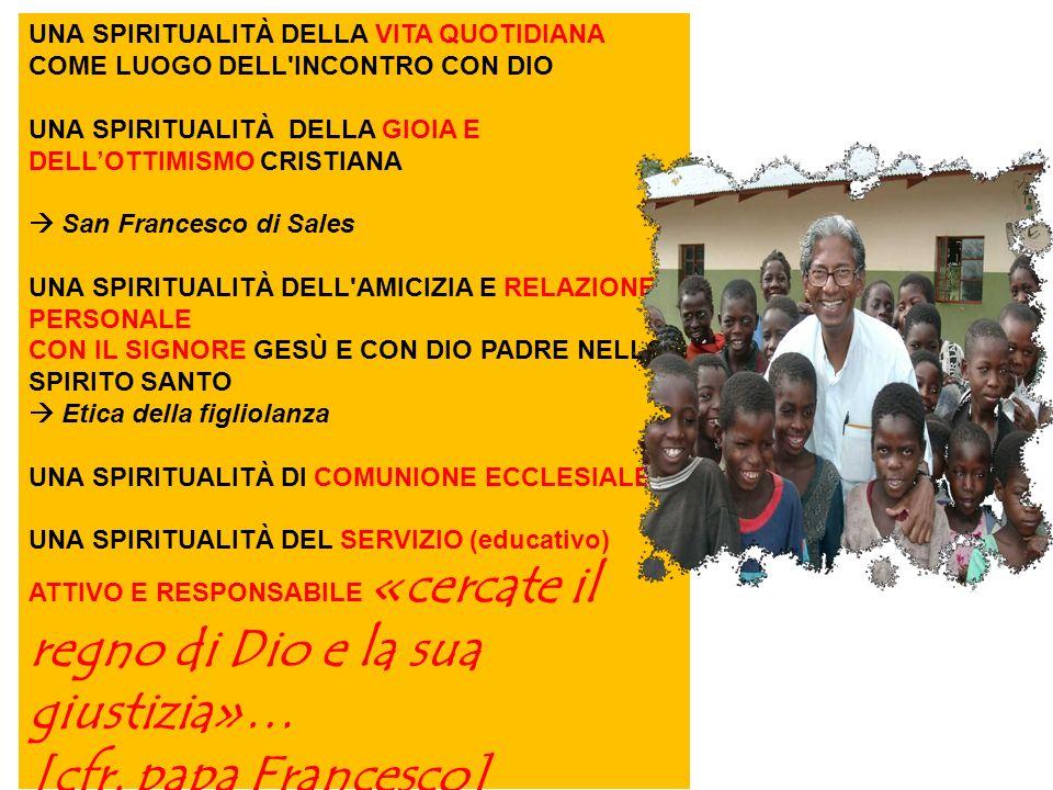 UNA SPIRITUALITÀ DELLA VITA QUOTIDIANA COME LUOGO DELL'INCONTRO CON DIO UNA SPIRITUALITÀ DELLA GIOIA E DELLOTTIMISMO CRISTIANA San Francesco di Sales