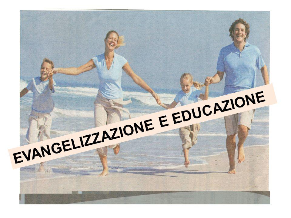 EVANGELIZZAZIONE E EDUCAZIONE