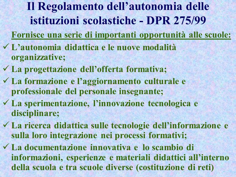 Il percorso dellautonomia nel sistema scolastico italiano In Italia il processo di autonomia è stato avviato attraverso la prima delega al Governo nel